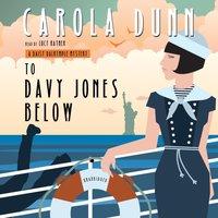 To Davy Jones Below - Carola Dunn - audiobook