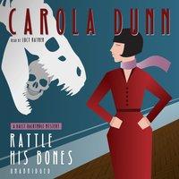 Rattle His Bones - Carola Dunn - audiobook