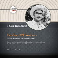 Have Gun-Will Travel, Vol. 2 - Hollywood 360 - audiobook