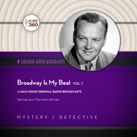 Broadway Is My Beat, Vol. 1 - Hollywood 360 - audiobook