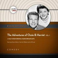 Adventures of Ozzie & Harriet, Vol. 1 - Hollywood 360 - audiobook