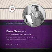 Boston Blackie, Vol. 2 - Hollywood 360 - audiobook
