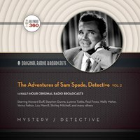 Adventures of Sam Spade, Detective, Vol. 2 - Hollywood 360 - audiobook