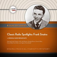 Classic Radio Spotlights: Frank Sinatra - Hollywood 360 - audiobook