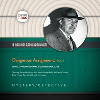 Dangerous Assignment, Vol. 1 - Hollywood 360 - audiobook