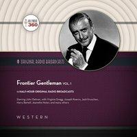 Frontier Gentleman, Vol. 1 - Hollywood 360 - audiobook