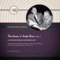 Amos 'n' Andy Show, Vol. 3 - Hollywood 360 - audiobook