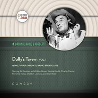 Duffy's Tavern, Vol. 1 - Hollywood 360 - audiobook