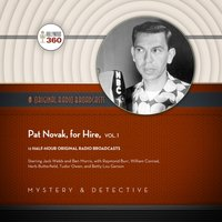 Pat Novak, for Hire, Vol. 1 - Hollywood 360 - audiobook
