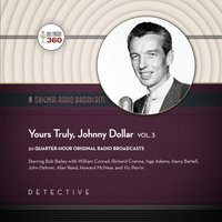 Yours Truly, Johnny Dollar, Vol. 3 - Hollywood 360 - audiobook