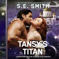 Tansy's Titan - S.E. Smith - audiobook