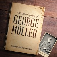 Autobiography of George Muller - George Muller - audiobook