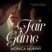 Fair Game - Monica Murphy - audiobook