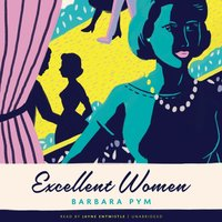 Excellent Women - Barbara Pym - audiobook