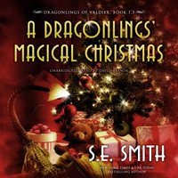 Dragonlings' Magical Christmas - S.E. Smith - audiobook