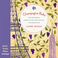 Champagne Baby - Laure Dugas - audiobook