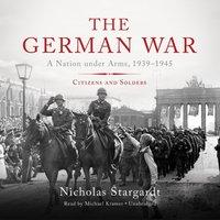 German War - Nicholas Stargardt - audiobook