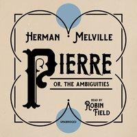Pierre - Herman Melville - audiobook