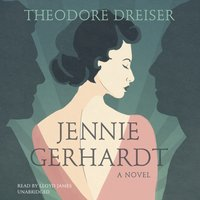 Jennie Gerhardt - Theodore Dreiser - audiobook