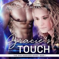 Gracie's Touch - S.E. Smith - audiobook