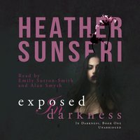 Exposed in Darkness - Heather Sunseri - audiobook