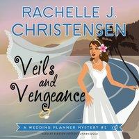 Veils and Vengeance - Rachelle J. Christensen - audiobook