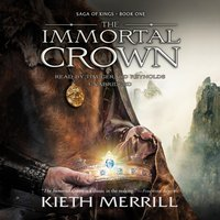 Immortal Crown - Kieth Merrill - audiobook