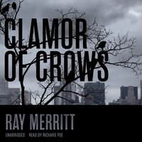 Clamour of Crows - Ray Meritt - audiobook