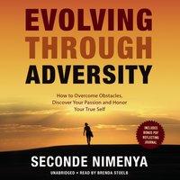 Evolving through Adversity - Seconde Nimenya - audiobook