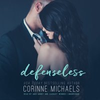 Defenseless - Corinne Michaels - audiobook