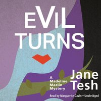 Evil Turns - Jane Tesh - audiobook