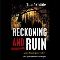 Reckoning and Ruin - Tina Whittle - audiobook