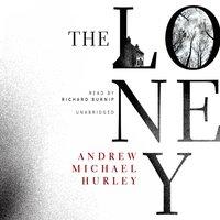 Loney - Andrew Michael Hurley - audiobook