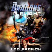 Dragons in Flight - Lee French - audiobook