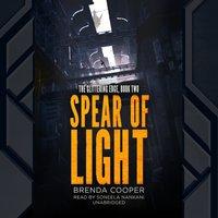 Spear of Light - Brenda Cooper - audiobook