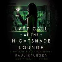 Last Call at the Nightshade Lounge - Paul Krueger - audiobook