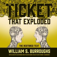 Ticket That Exploded - William S. Burroughs - audiobook