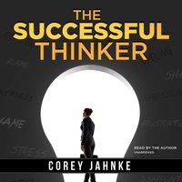 Successful Thinker - Corey Jahnke - audiobook