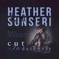 Cut in Darkness - Heather Sunseri - audiobook
