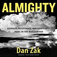 Almighty - Dan Zak - audiobook