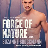 Force of Nature - Suzanne Brockmann - audiobook
