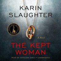 The Kept Woman - Karin Slaughter - audiobook