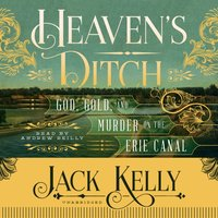 Heaven's Ditch - Jack Kelly - audiobook