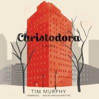 Christodora - Tim Murphy - audiobook