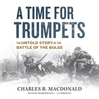 Time for Trumpets - Charles B. MacDonald - audiobook