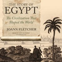 Story of Egypt - Joann Fletcher - audiobook