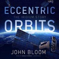 Eccentric Orbits - John Bloom - audiobook
