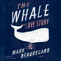 Whale - Mark Beauregard - audiobook