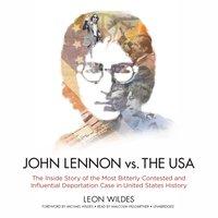 John Lennon vs. the USA - Leon Wildes - audiobook