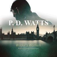 Wilder's Women - P. D. Watts - audiobook